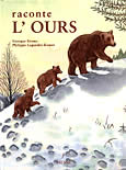 Raconte l'ours