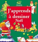 J'apprends à dessiner Noël